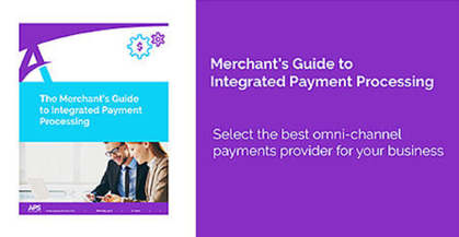 APS Merchant Guide to Integrated Payments