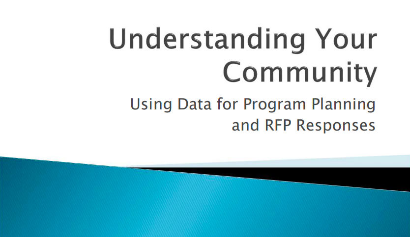 Understanding Your Community Using Data for Program Planning and RFP Responses
