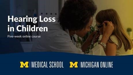 Michigan Medicine Hearing Loss in Children MOOC marketing image