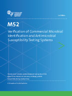 Image of M52: Verification of Commercial Microbial Identification and Antimicrobial Susceptibility Testing Systems, 2nd Edition
