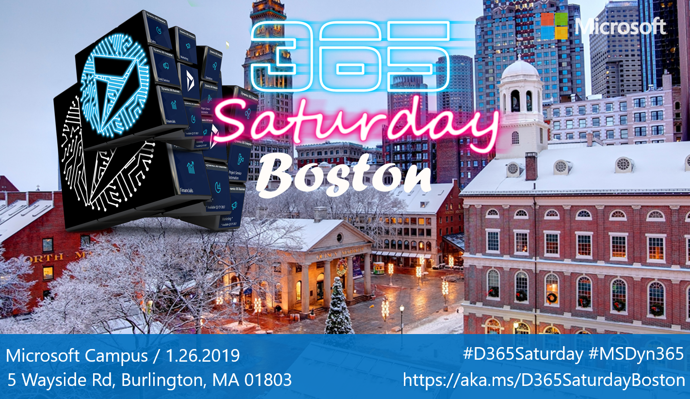 Dynamics 365 Saturday - Boston 1-26-2019