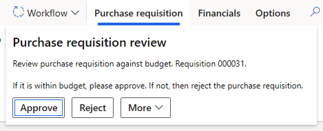 Purchase requisition review - user will see approve and reject buttons with instructions from prior example.