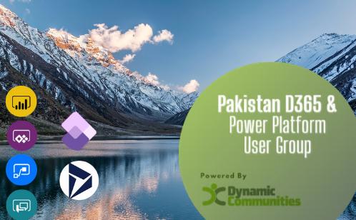 Pakistan D365 & Power Platform User Group - Powered by Dynamic Communities