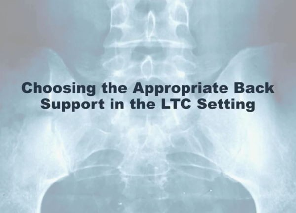 Choosing the Right Back Support in the LTC Setting