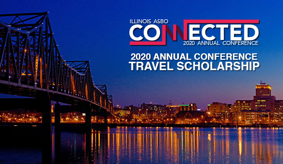 Illinois ASBO 2020 Annual Conference Travel Scholarship