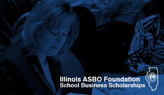 Illinois ASBO Foundation Scholarships