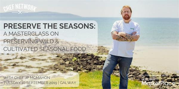 JP McMahon | Preserve the Seasons | Galway