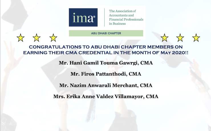 Congratulations to IMA Abu Dhabi Chapter members who earned their CMA credential in the month of April 2020 #EarnCMA