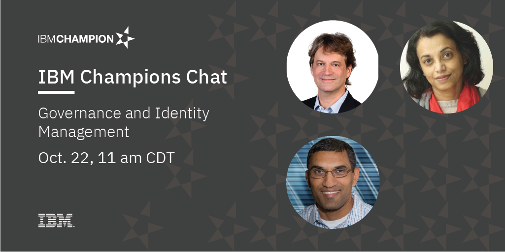 Image of IBM Champions Chat: Governance and Identity Management