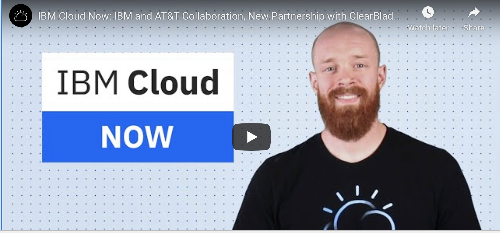 IBM Cloud Now YouTube Video thumbnail