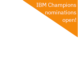 IBM Champions nominations open!