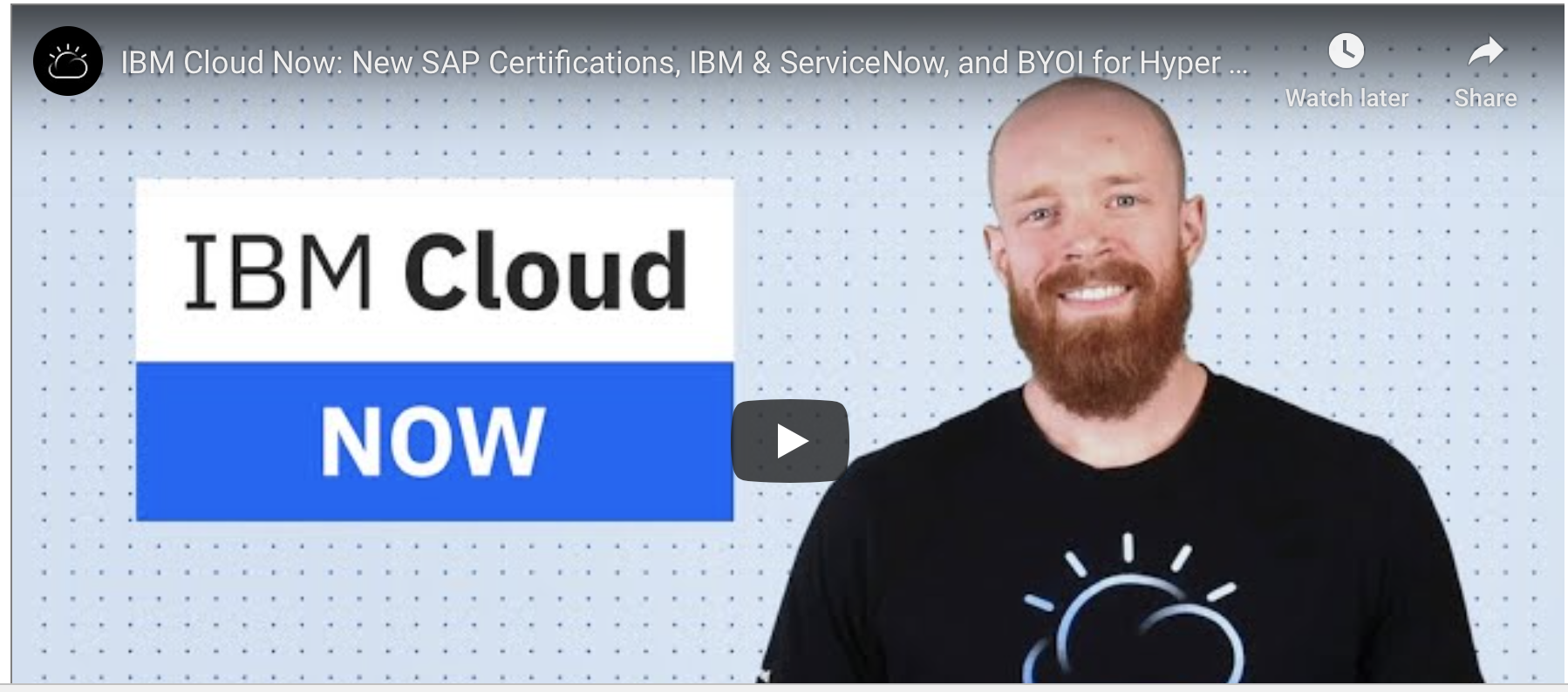 IBM Cloud Now video opening screen shot