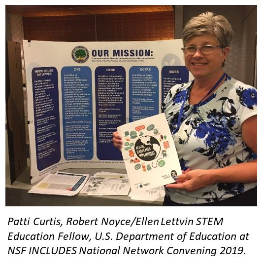 Patti Curtis, Robert Noyce/Ellen Lettvin STEM Education Fellow, U.S. Department of Education at NSF INCLUDES National Network Convening 2019.
