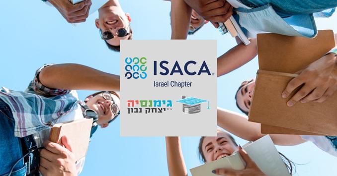 קורס יסודות ההגנה במרחב הסייבר של ISACA לתלמידי גימנסיה 'יצחק נבון' יוצא לדרך!