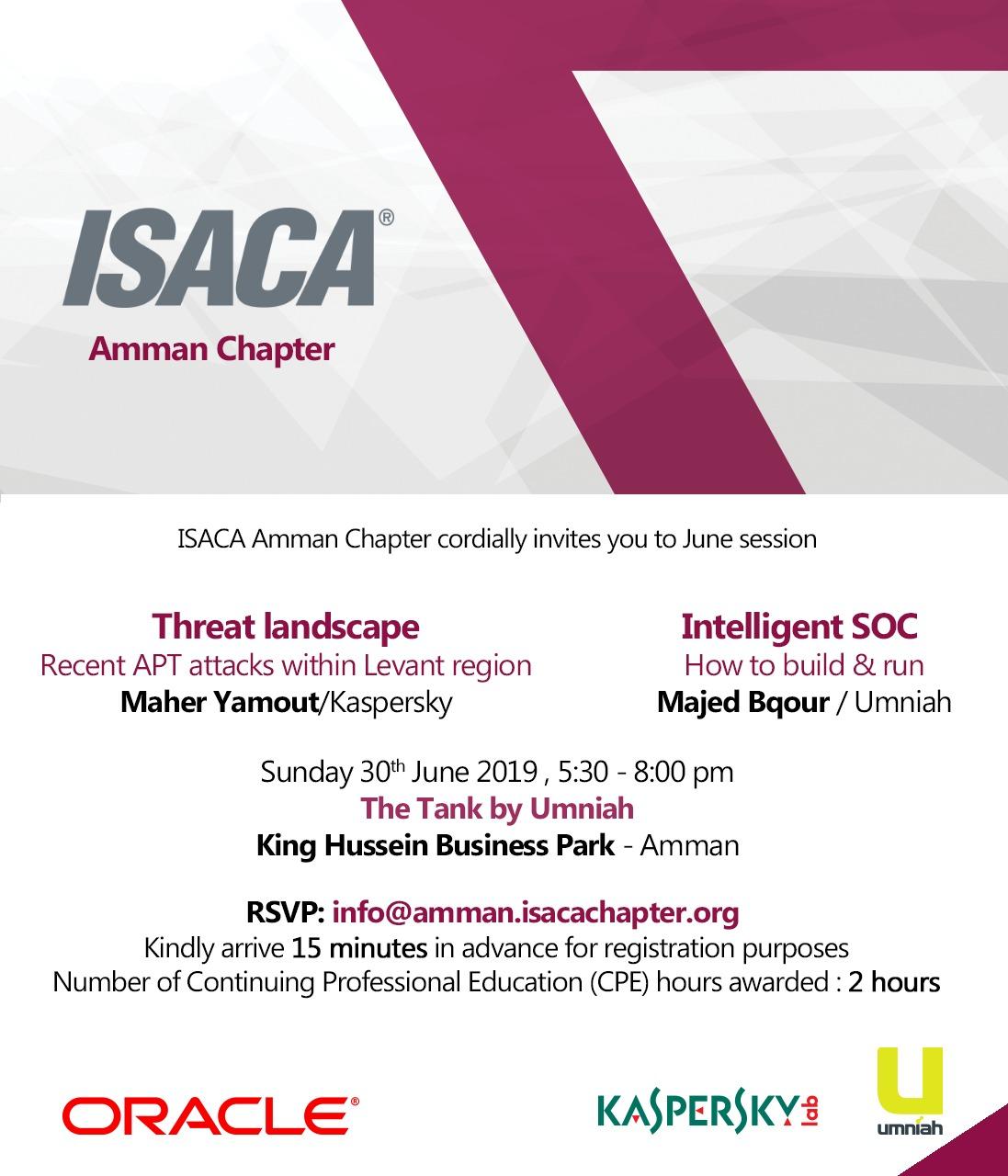 JUNE Session - Threat landscape & Intelligent SOC - Amman Chapter