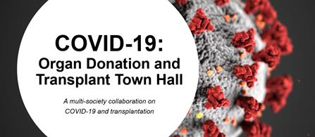 COVID-19 Organ Donation and Transplant Town Hall