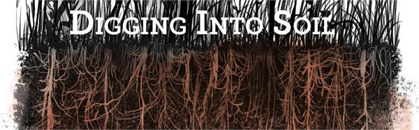 cover image for Digging into Soil guide with name in white text over background of brown roots in soil