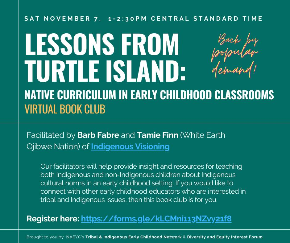 Digital flyer for bookclub with date and time information on a green background: Saturday November 7th, 1-2:30 Central Time, Facilitated by Barb Fabre and Tamie Finn (White Earth Ojibwe Nation) of Indigenous Visioning
