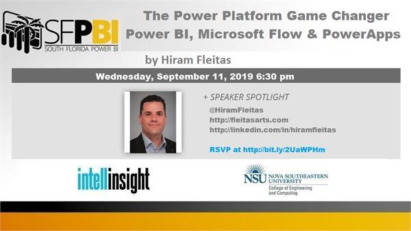 The Power Platform Game Changer Power BI, Microsoft Flow, & Power Apps by Hiram Fleitas