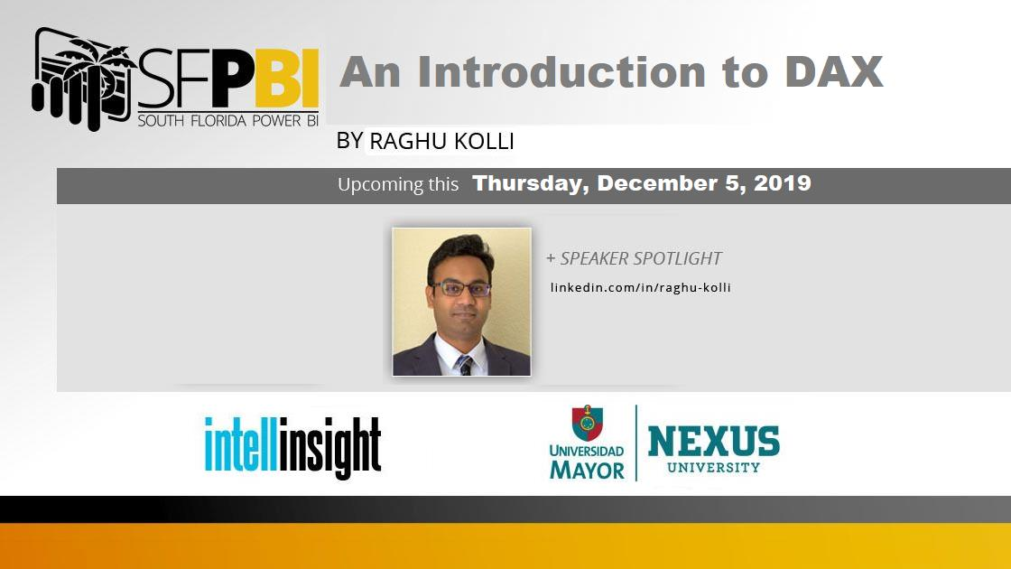 An Introduction to DAX by Raghu Kolli - South Florida Power BI