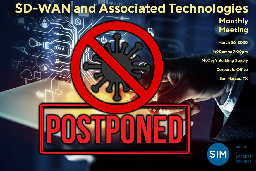 Austin SIM March Meeting Postponed