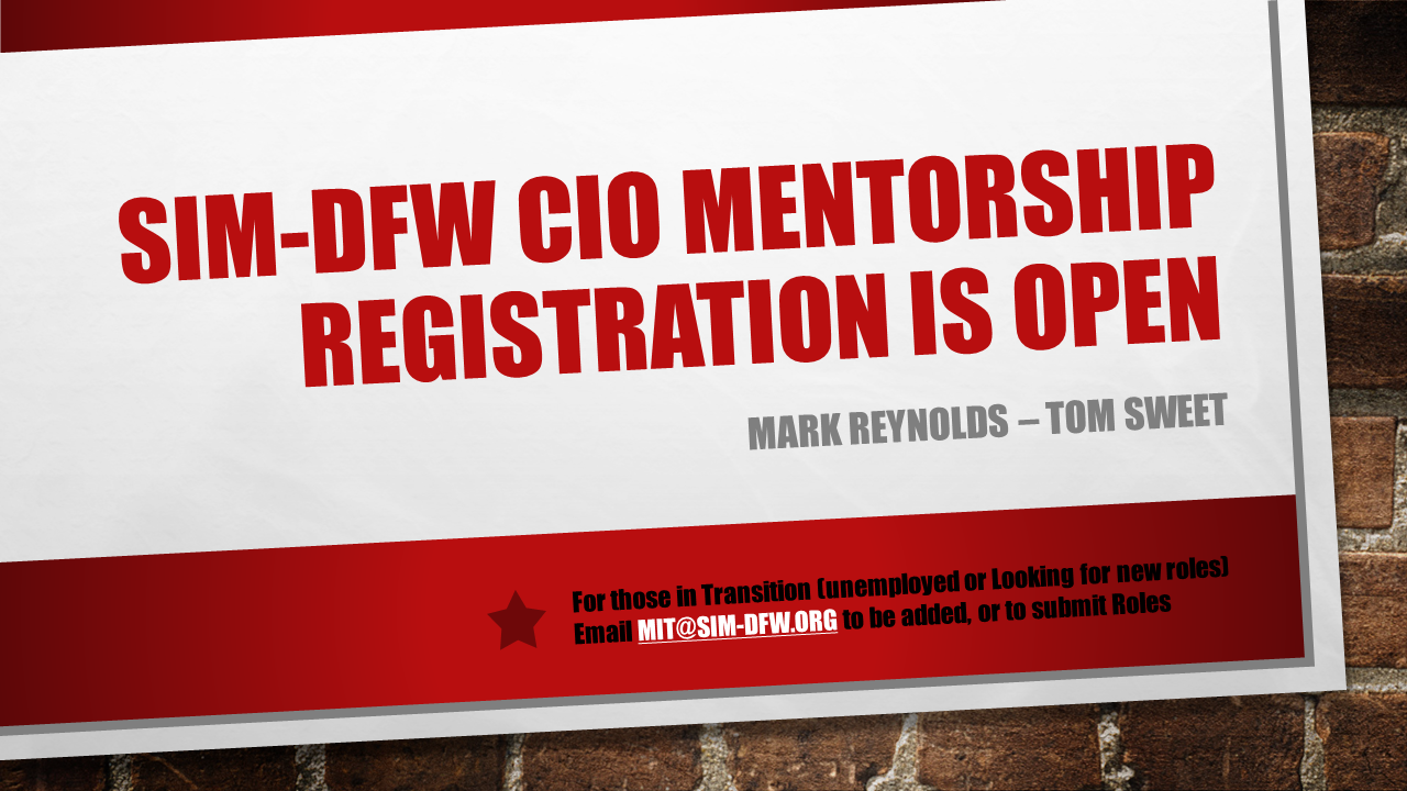 rlMjij4RYa7YQoTW8nEo_Announcing the SIM-DFW 2020 CIO Mentorship Program v2.png