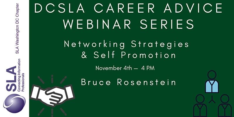 DC SLA Career Advice Webinar: Networking Tips and Self-Promotion
