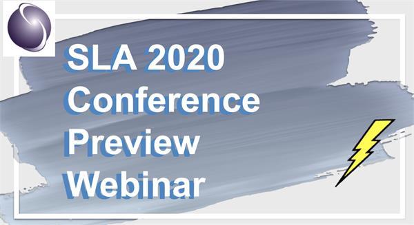 A slide reading SLA 2020 Conference Preview Webinar