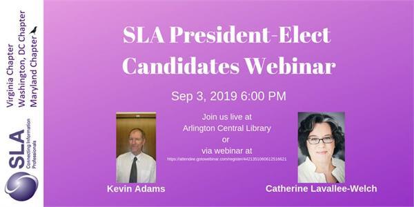 SLA President-Elect candidates webinar for DC/ Maryland/ Virginia Chapters