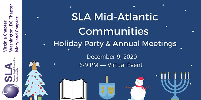 SLA Mid-Atlantic Communities Holiday Party & Annual Meetings