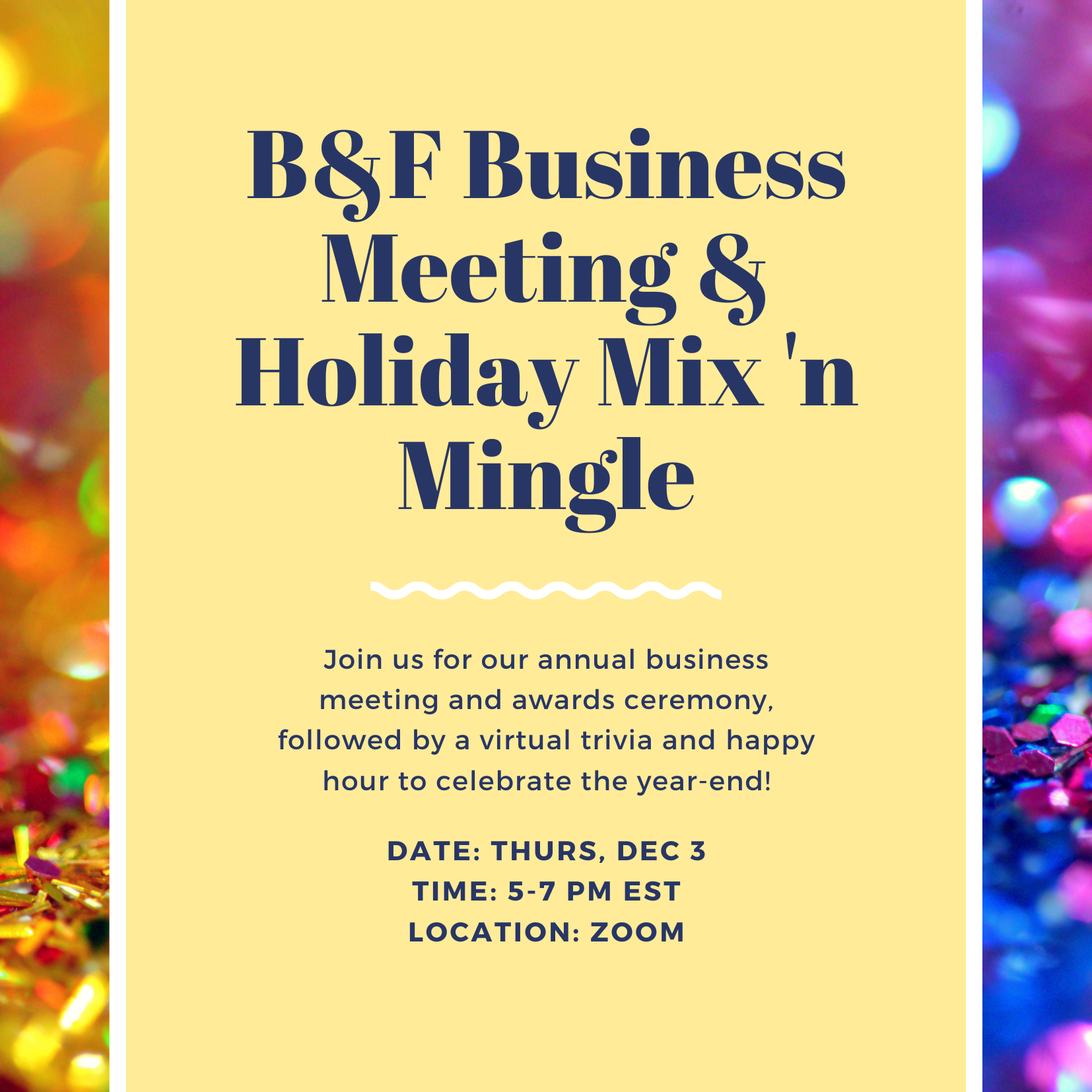 Join us for our annual business meeting and awards ceremony, followed by a virtual trivia and happy hour to celebrate the year-end! Date: Thurs, Dec 3 Time: 5-7 pm EST Location: Zoom
