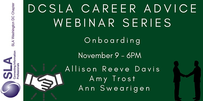 DC SLA Career Advice Webinar: Onboarding