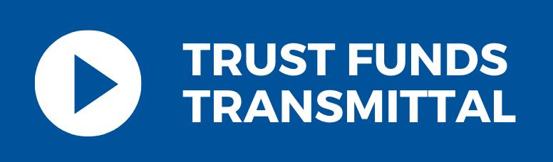 Trust Funds Transmittal