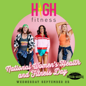 HF + National Women's Health and Fitness Day 09/25