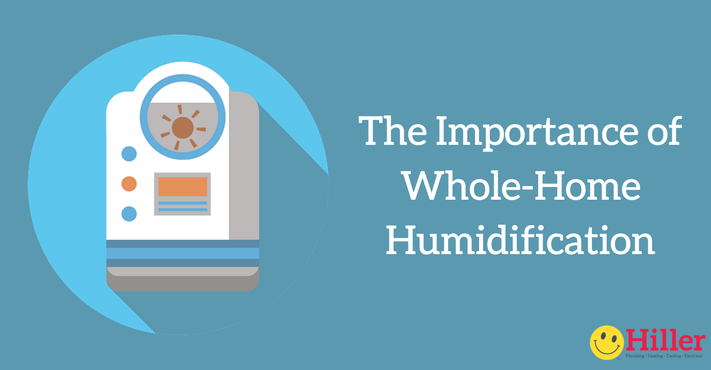 benefits and importance of maintaining healthy whole-home humidity