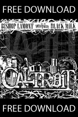 Free Download: Bishop Lamont & Black Milk - CALTROiT