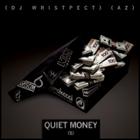 DJ Wristpect & AZ - Quiet Money ($)