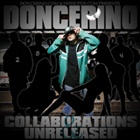 DonCerino - Collabs & Unreleased