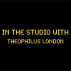 Theophilus London - In the Studio
