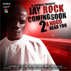 HipHopDX Presents Jay Rock - Coming Soon to a Hood Near You