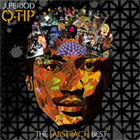 J.Period & Q-Tip - The [Abstract] Best