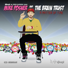 Mike Posner and The Brain Trust - A Matter of Time