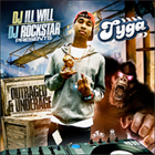 DJ Ill Will, DJ Rockstar & Tyga - Outraged & Underage