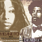 Melanie Fiona & The Illadelphonics - A Live Remix Jam Session of The Bridge