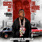 DJ Drama & Gucci Mane - The Movie 2: The Sequel