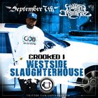 Cali Untouchables Present: - Crooked I