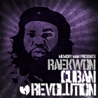 Memory Man Presents - Raekwon: Cuban Revolution