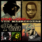 K'Naan & J Period Present - The Messengers: Fela Kuti