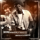 Hype Holla & DJ Whoo Kid - {Hype}othetically Speaking