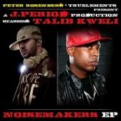 J.Period & Talib Kweli - The Noisemakers EP